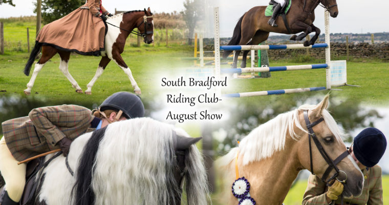 South Bradford Riding Club- August Show